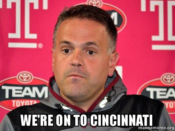 Matt Rhule correctly set the tone last week when, while talking about PSU, said Cincy was more important.
